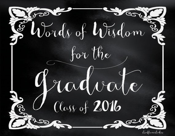 Words Of Wisdom: Printable Words Of Wisdom For Graduate Black By