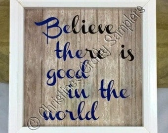 BElieve THEre is GOOD in the world. Shadow Box bank