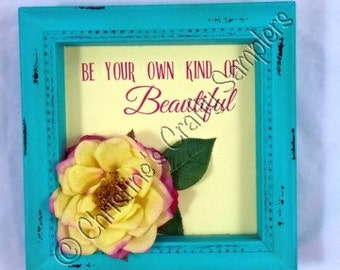 Be your own kind of Beautiful Shadow box