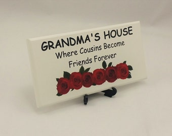 Gift for Grandma, Grandma's House, Where Cousin's Become Friends Forever, Mum, Grandmum, Grandmother, Nanny, Mother Gift, SK Products, 160