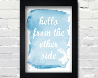 Hello from the other side blue watercolor text art 8x10 print PRINTABLE Instant Download