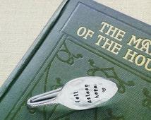 Fell Asleep Here - Book Mark Vintage Hand Stamped Teaspoon Page Clip