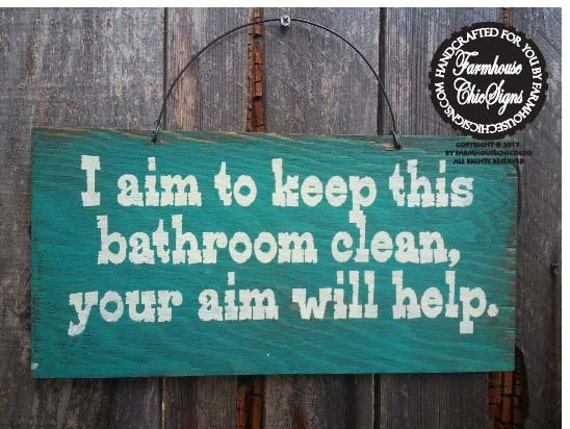 Bathroom decor bathroom sign bathroom quote funny bathroom for Bathroom quote signs