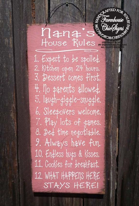 Nana's House Rules Sign, family saying, funny nana sign, nana sign, nana gift, rustic sign, christmas gift, 181