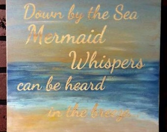 Down by the Sea Mermaid Whispers sign