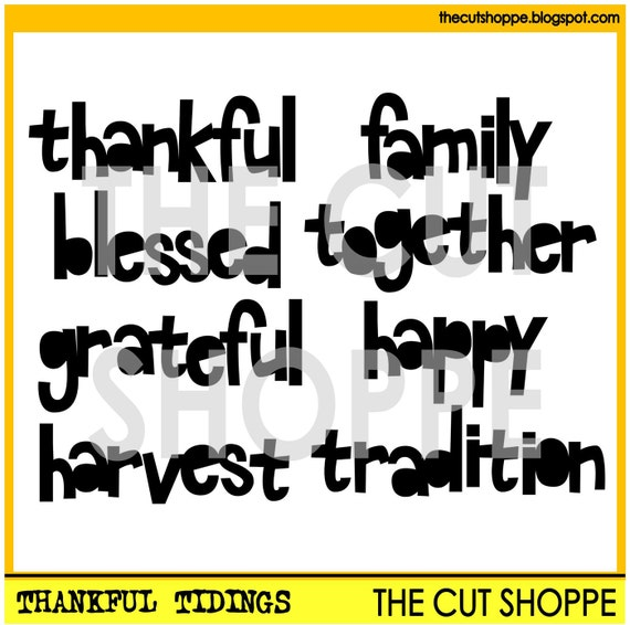 The Thankful Tidings cut file includes 8 thankful themed words, that can be used on your scrapbooking and papercrafting projects.
