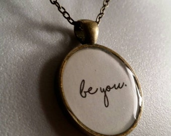 "Bronze ""Be you"" PENDANT NECKLACE"