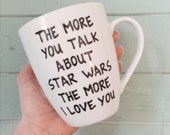 Star Wars Mug - Boyfriend Gift - Husband Gift - Love Mug - Coffee Gift Personalized Mens Gift Womens Gift - Star Wars Valentine