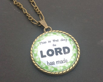 This is the Day Pendant necklace, Glass dome Bible verse Necklace,