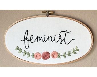 Feminist floral hand embroidery hoop art. 9 x 5 inch oval wood hoop. Home decor. Feminist art.