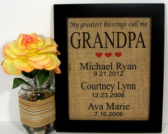 Personalized Gifts For Grandpa,My Greatest Blessings Call Me Grandpa,Gift For Papa,Fathers Day Gift, Burlap Print, Important Dates, Wall Art