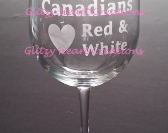 Wine Glass with Canadians Love Red and White Etching - Wine Humour - Wine Saying on 16 oz Wine Glass