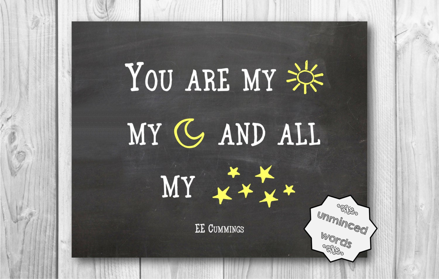 You Are My Sun My Moon And All My Stars EE Cummings Quotes