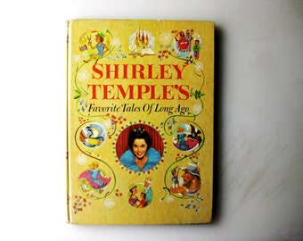 ON SALE! Shirley Temple's Favorite Tales of Long Ago First Printing Random House 1958
