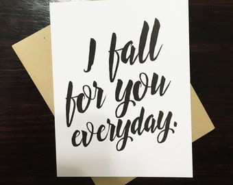 I Fall For You Everyday | Love Card | Valentine Card