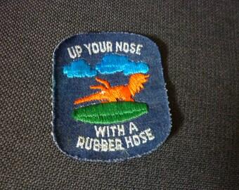 Stick a Hose up Your Nose Patch