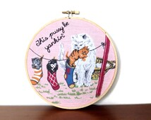 Embroidery Hoop Wall Art / This Pussy Be Yankin' / Rap Lyric Hand Stitched / Lady / Yankin' / Funny Cute Cat Pink Home Decor / Handmade Gift