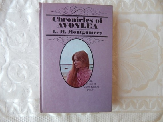 Lm Montgomery Chronicles Of Avonlea Anne Of Green Gables 1970s