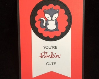 You're Stinkin' Cute Greeting Card