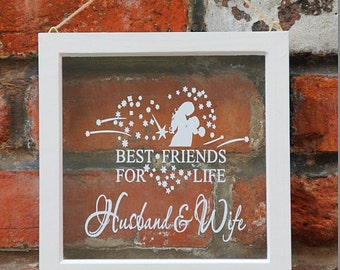 Best friends for life, husband and wife Wedding frame, wedding gift frame
