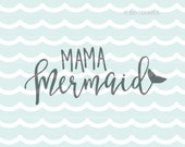 Mama Mermaid SVG Mer Mama. Cute for so many uses! Cricut Explore and more! Mermaid Mama Mother Mer Mama Mer Baby SVG