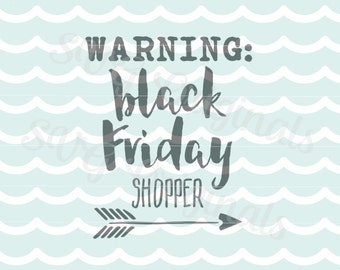 Black Friday SVG Vector file. So Fun! T-shirts, mugs and more! Cricut Explore and more! Black Friday Thanksgiving