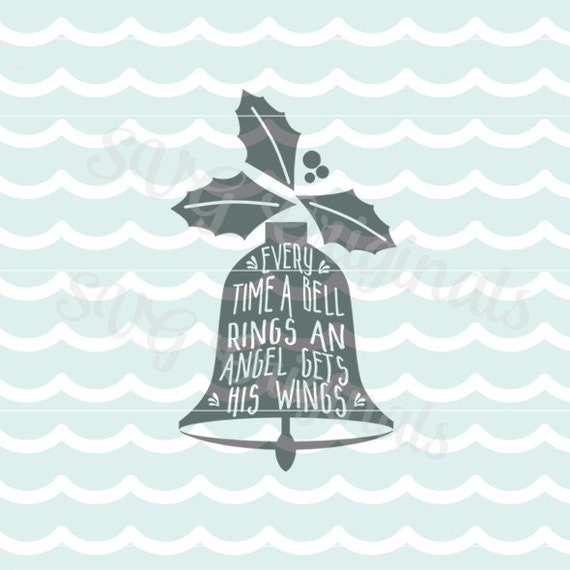 Christmas bell angel svg it s a wonderful life quote