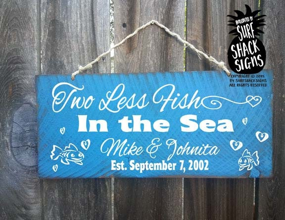 Personalized beach sign two less fish in the sea sign beach for Two less fish in the sea