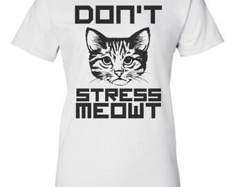Don't Stress Meowt - Cat T-Shirt
