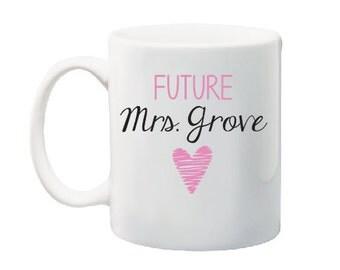 Future Mrs Mug, Future Mrs Cup, Just Engaged Mug, Engagement Gift, Engagement Mug, Engagement Gift for Her, Bride to Be Gift, Future Mrs