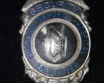 Vintage rare Fall River Charlton Memorial Hospital security badge
