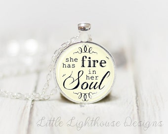 Medium She Has Fire In Her Soul Necklace Pendant Jewelry Quote Pendant Inspirational Gift Christian Necklace