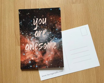 Postcard - You are awesome - galaxy print greeting card 10x15cm 3x5,5 inch