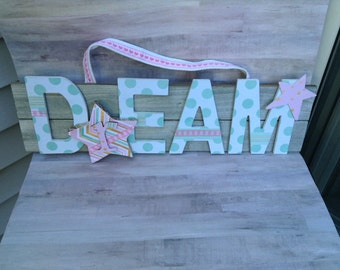 Dream,Wall Hanging, Nursery, Pink  and Green,Dream Wall Hanging,New Mom, Mothers Day