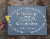 L'Auberge Chantecleer, Country French Inn Sign on Salvaged Pine Wood, Hand-Painted, Distressed, French Rooster Sign