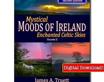 eBook-Vol. II, Enchanted Celtic Skies - SECOND EDITION (Mystical Moods of Ireland) by James A. Truett, Ireland Photography, Irish Gifts