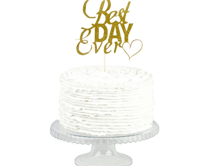 Best Day Ever Gold Glitter Cake Toppers, Toothpick Cake Topper, Gold Glitter Cake, Gold Glitter Wedding Cake Topper, Wedding Cake Topper