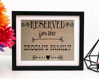 Reserved wedding sign, reserved table sign, reserved for family, burlap wedding signs, reserved for groom's family