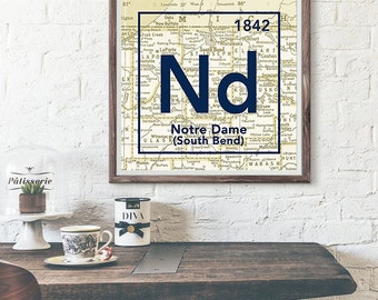 Notre Dame University Fighting Irish South Bend Indiana Vintage Periodic Map UNFRAMED ART PRINT, Christmas gift for her, graduation gift