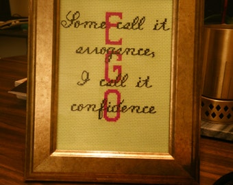 Ego - Some Call It Arrogance, I Call It Confidence - Beyonce Cross Stitch Pattern