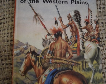 The Story of the Indians of the Western Plains. A Vintage Ladybird Book. First Edition. 1973