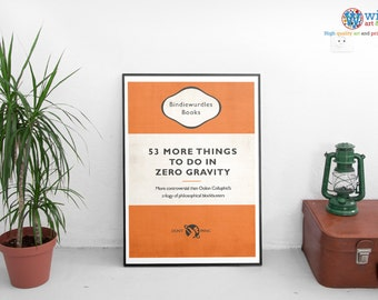 Hitchhiker's Guide to the Galaxy - 53 More Things to do in Zero Gravity - poster, print, art