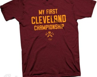 My First Cleveland Championship shirt - Available in adult and youth sizes