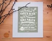Wedding Sign Printable // Funny Open Bar Warning / Drunken Shenanigans / Choose your color /CHOOSE Your COLOUR / 11x14 / AM Wedding Boutique