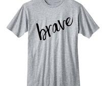 Brave tshirt, Teen Girl Gifts, College Girl Gifts, Band Shirt, 5 Seconds of Summer T-Shirt, Fangirl Shirt Black Grey White Ladies Tshirt