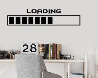 Wall Vinyl Decal Gamer Game Loading Computer Notebook Laptop Gaming Decal (#1009d)