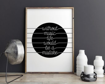 Printable Poster - Without music life would be a mistake - Black & White Wall Art Typography Poster - Music, Guitar