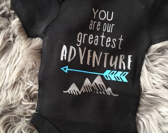 You Are Our Greatest Adventure | Onesie® or Toddler T Shirt