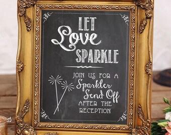 Let Love Sparkle - Sparkler Send Off Sign - Chalkboard Printable - Instant Download