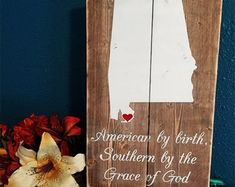 Custom States Wood Sign • Custom Home State Sign • State Pride Sign • Rustic Wall Art • Alabama Sign • State outline plaque • Southern Sign